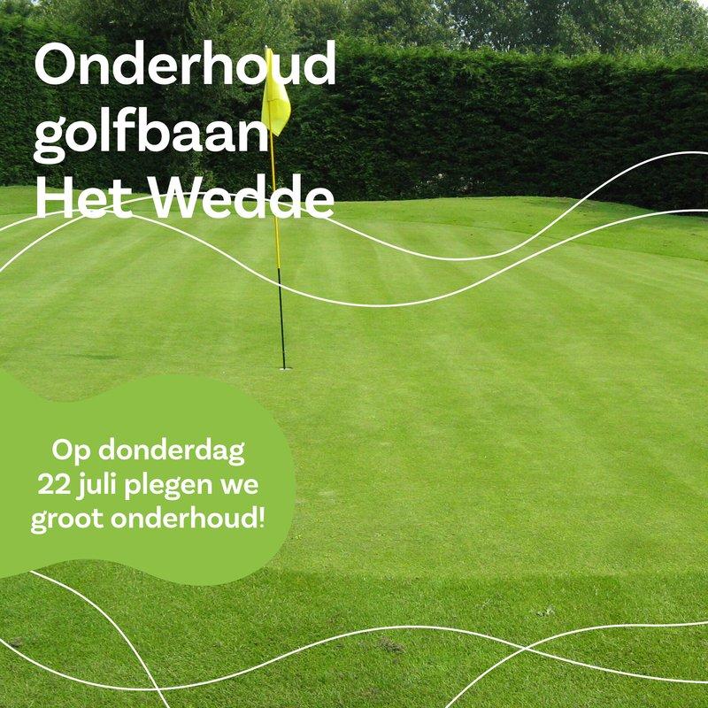 Onderhoud golfbaan Het Wedde 22 juli 2021
